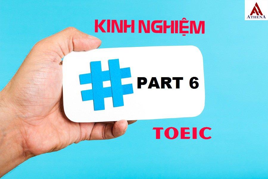 kinh nghiệm cách làm part 6 toeic - anh ngữ athena