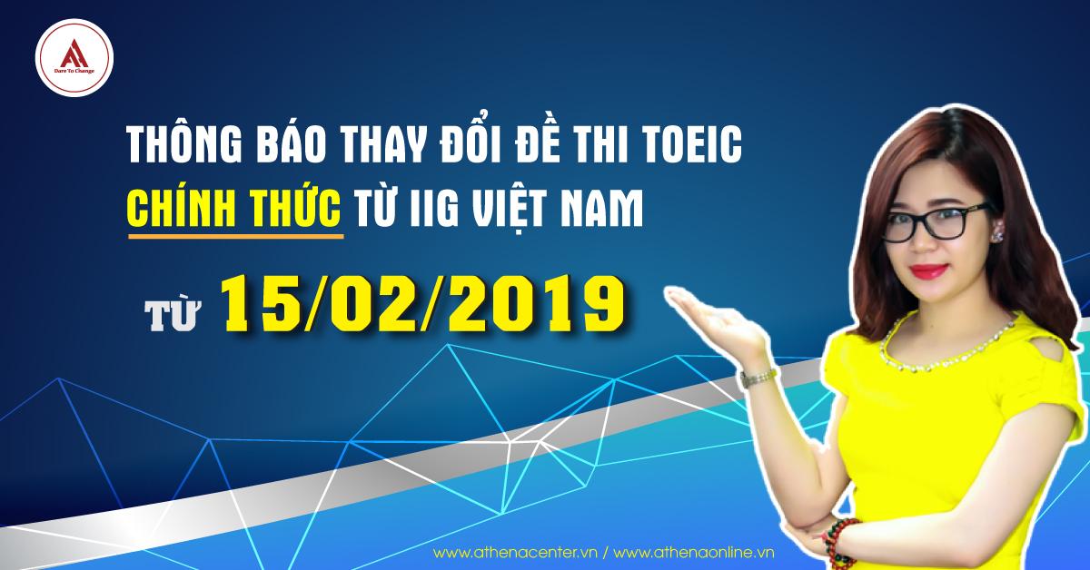 Thông báo thay đổi đề thi toeic chính thức từ IGG Việt Nam - Anh ngữ Athena
